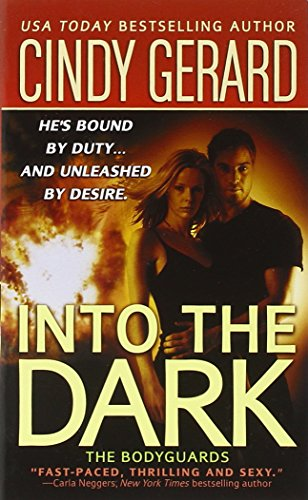 Image of Into the Dark (The Bodyguards, Book 6)