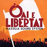 echange, troc Massilia Sound System - Oai E Libertat