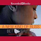A New Kind of Bliss | [Bettye Griffin]