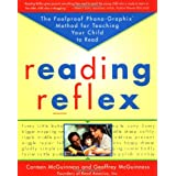 Reading Reflex: The Foolproof Phono-Graphix Method for Teaching Your Child to Read ~ Carmen McGuinness
