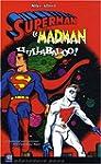 Superman et Madman : Hullabaloo !