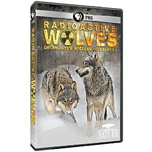 Nature: Radioactive Wolves