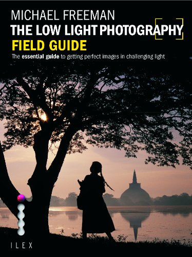 The Low Light Photography Field Guide (Photographer's 