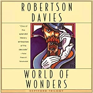 World of Wonders: The Deptford Trilogy, Book 3 | [Robertson Davies]