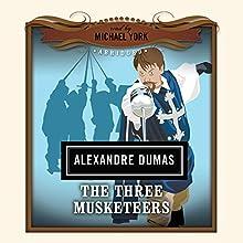 The Three Musketeers: The Classics Read by Celebrities | Livre audio Auteur(s) : Alexandre Dumas Narrateur(s) : Michael York