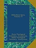 Bibliotheca Sacra, Volume 75