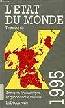 L'Etat du monde 1995 (t. 14) : [1-6-1993 / 31-5-1994]  par Cordellier
