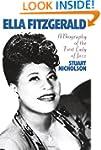 Ella Fitzgerald: A Biography of the F...