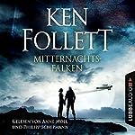 Mitternachtsfalken | Ken Follett