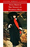 The Tenant of Wildfell Hall (Oxford World's Classics) (0192834622) by Anne Brontë