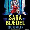 Dødsenglen Audiobook by Sara Blædel Narrated by Karen Abrahamsen