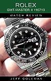 Rolex GMT-Master II 116710 Watch Review