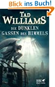 Tad Williams, Dunkle Gassen des Himmels
