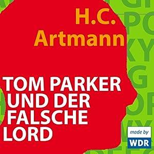Tom Parker und der falsche Lord Hörspiel