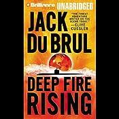 Deep Fire Rising: Philip Mercer #6 | Jack Du Brul