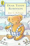 Dear Teddy Robinson (0140302727) by Robinson, Joan G.