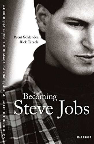 Becoming Steve Jobs (Culture G-Vie quotidienne)