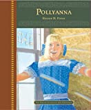 Pollyanna (The Great Classics for Children)