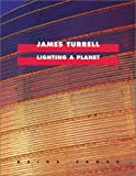 img - for James Turrell: Lighting A Planet (Cantz) book / textbook / text book