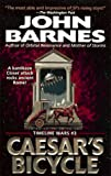 Caesar's Bicycle (Timeline Wars) (0061056618) by Barnes, John
