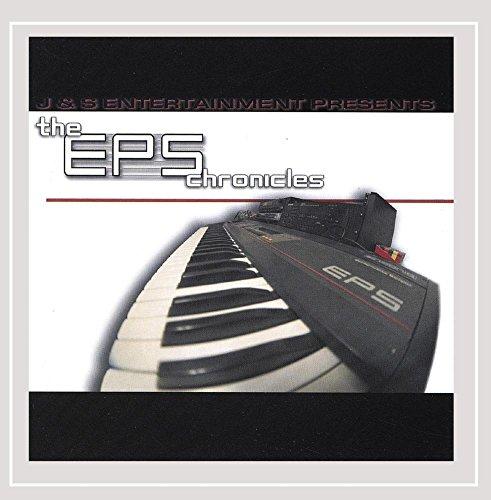 J&S Entertainment - J&S Entertainment Presents the Eps Chronicles [Explicit]