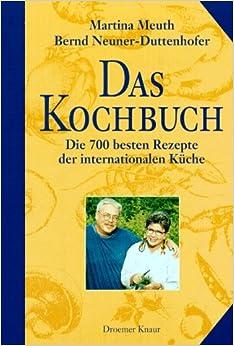 Martina Meuth Und Bernd Neuner Duttenhofer Rezepte