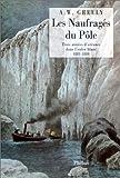 echange, troc Adolphus Washington Greely - Les naufragés du pôle