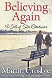 img - for Believing Again: A Tale of Two Christmases book / textbook / text book