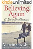 Believing Again: A Tale of Two Christmases
