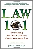 img - for Law 101: Everything You Need to Know About American Law (Law 101: Everything You Need to Know about the American Legal System) book / textbook / text book
