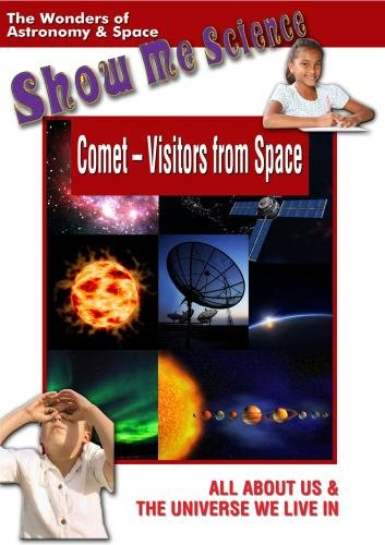 Show Me Science: Astronomy & Space - Comet - Visitors from Space