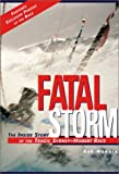 img - for Fatal Storm: The Inside Story of the Tragic Sydney-Hobart Race book / textbook / text book
