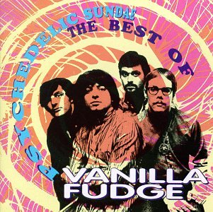 VANILLA FUDGE - Psychedelic Sundae (The Best Of) - Zortam Music