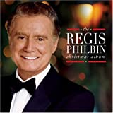 The Regis Philbin Christmas Album ~ Regis Philbin