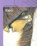 Babu/babu (Alfaguara Infantil) (Spanish Edition)