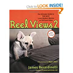 ReelViews 2: The Ultimate Guide to the Best Modern Movies on DVD and Video, 2005 Edition (Reel Views)