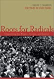 img - for Roots for Radicals: Organizing for Power, Action, and Justice book / textbook / text book