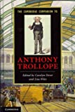 img - for The Cambridge Companion to Anthony Trollope (Cambridge Companions to Literature (Hardcover)) [ THE CAMBRIDGE COMPANION TO ANTHONY TROLLOPE (CAMBRIDGE COMPANIONS TO LITERATURE (HARDCOVER)) BY Dever, Carolyn ( Author ) Dec-23-2010 book / textbook / text book