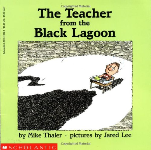 The Teacher From The Black Lagoon (Book)
