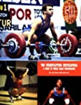 The Weightlifting Encyclopedia: A Gui...