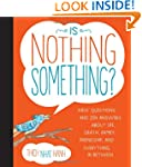 Is Nothing Something?: Kids' Question...
