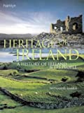 Heritage of Ireland: A History of Ireland and Its People (0600600378) by Harris, Nathaniel