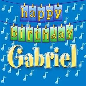 Happy Birthday Gabriel Happy Birthday Gabriel Amazon