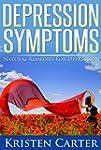 Depression Symptoms: Natural Remedies...