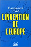 "L'invention de l'Europe (Collection ""L'Histoire immediate"") (French Edition) (2020115727) by Todd, Emmanuel"