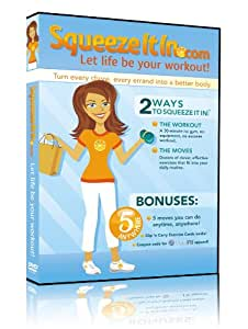 SqueezeItIn.com Workout DVD ~ Let Life Be Your Workout!