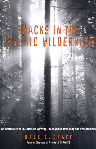 tracks-in-the-psychic-wilderness-an-exploration-of-remote-viewing-esp-precognitive-dreaming-and-sync