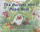 img - for The Parrots & Papa Bois book / textbook / text book