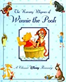 The Nursery Rhymes of Winnie the Pooh: A Classic Disney Treasury