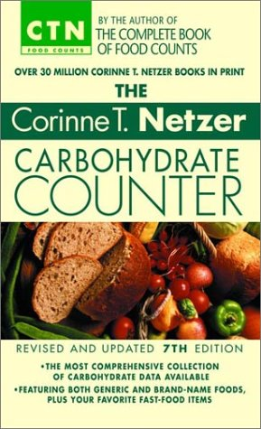 The Corinne T. Netzer Carbohydrate Counter 2002: Revised and Updated 7th Edition: Corinne T. Netzer: 9780440236825: Amazon.com: Books